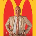 The Founder (ファウンダー ハンバーガー帝国のヒミツ) マクドナルドを作った男